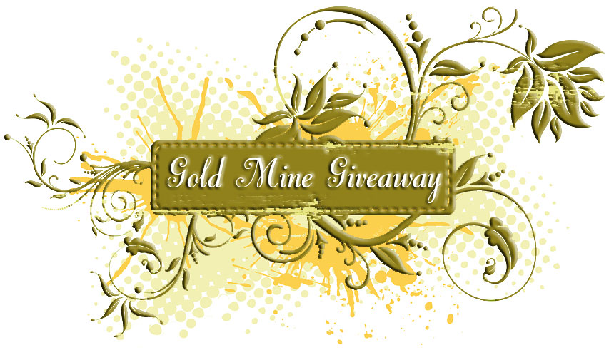 Just a few hours left in the Gold Mine Giveaway!