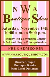 NWA Boutique Show on Saturday, Nov. 14!