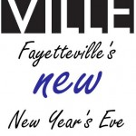 Ring in the New Year at Last Night Fayetteville!