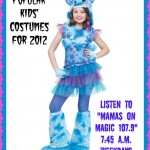 Mamas on Magic 107.9: Popular kids' costumes in 2012