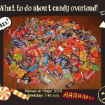 Mamas on Magic 107.9: Candy, candy everywhere!