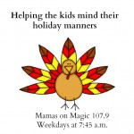 Mamas on Magic 107.9: Table manners at Thanksgiving and beyond