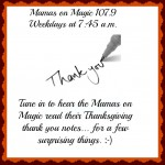 Mamas on Magic 107.9: Thank You Notes