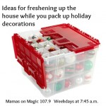 "Mamas on Magic 107.9: Go for a ""refresh"" while you're packing up Christmas"