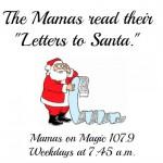Mamas on Magic 107.9: Dear Santa, we've been good this year…