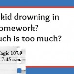Mamas on Magic 107.9: How much homework is too much?