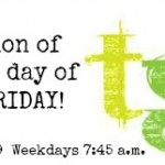 Mamas on Magic 107.9: All about FRIDAY!