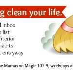 Mamas on Magic 107.9: A new spin on spring cleaning