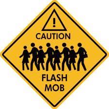 flash mob sign