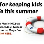 Mamas on Magic 107.9: Tips for staying safe this summer