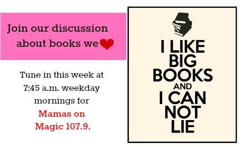 Mamas on Magic 107.9: Book week!
