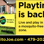 Mosquito Joe treatments begin this month!