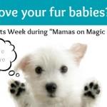 Mamas on Magic 107.9: Pets week!