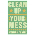 Devotion in Motion: Cleaning up the mess
