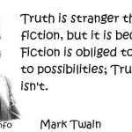 Devotion in Motion: Truth really is stranger…