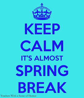 Keep Calm_Spring Break