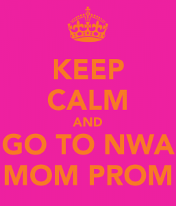 keep-calm-and-go-to-nwa-mom-prom
