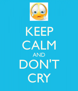keep calm don't cry