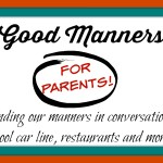 Parenting Manners Matter, Too