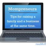 Mamas on Magic 107.9: Helpful tips for Mompreneurs