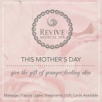 Mother's Day Gift Idea: Revive Medical Spa options!