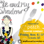 Giveaway: Me and My Shadow at Walton Arts Center!