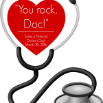 Today is National Doctors Day!