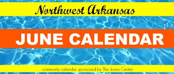 June 2016: Northwest Arkansas Calendar of Events