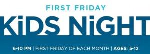 first friday kids night
