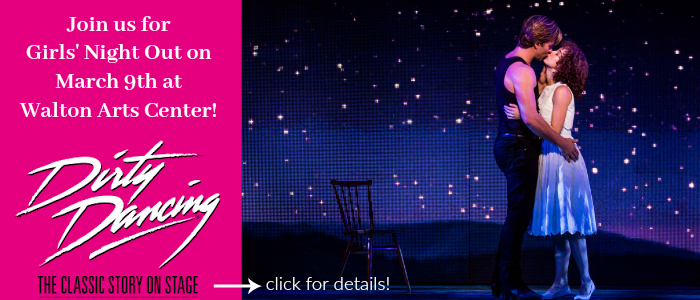 Join us for a Girls' Night Out to see Dirty Dancing!