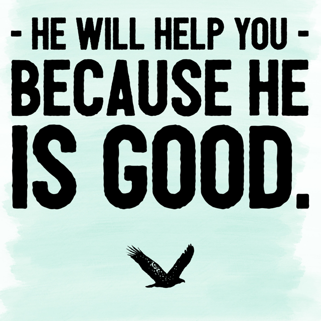 because he is good