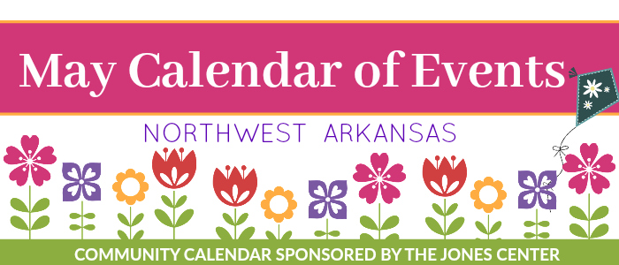 Northwest Arkansas Calendar of Events: May 2017