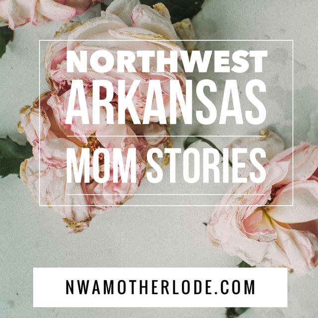 Stories from Northwest Arkansas moms
