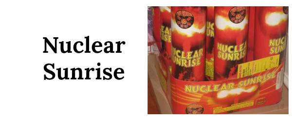 10 nuclear sunrise 250
