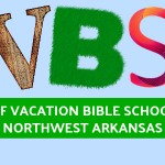 VBS Guide: List of Vacation Bible Schools in Northwest Arkansas 2017