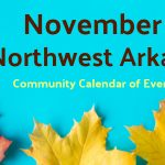 Northwest Arkansas Calendar of Events: November 2017