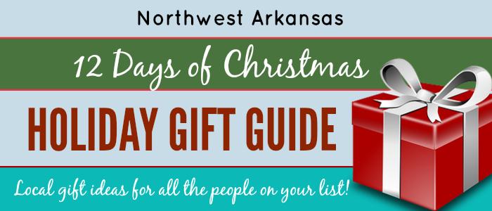 2017 Northwest Arkansas Holiday Shopping Guide: 12 Days of Christmas!
