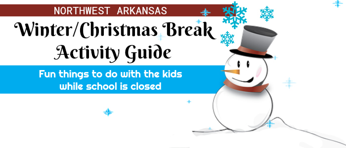 Winter Break Activity Guide, Northwest Arkansas