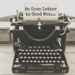 The Rockwood Files: An Open Letter to Good Men
