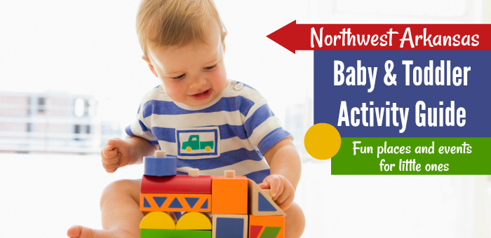 Northwest Arkansas Baby & Toddler Acvitity Guide