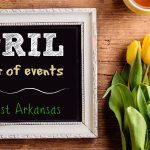 Northwest Arkansas Calendar of Events: April 2018