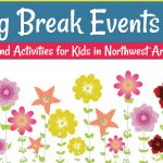 2018 Spring Break Events Guide: Northwest Arkansas Camps & Activities for Kids