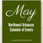 Northwest Arkansas Calendar of Events: May 2018
