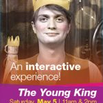 Ticket Giveaway: The Young King at Walton Arts Center