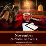 Northwest Arkansas Calendar of Events: November 2018