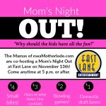 Moms' Night Out at Fast Lane Entertainment on November 13, 2018