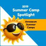 Summer Camp Spotlight: Amazeum Summer Camps