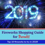 Fireworks Buyer's Guide for Parents: Top 10 list from Northwest Arkansas expert