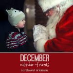 Northwest Arkansas Calendar of Events: December 2019