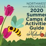 2020 Northwest Arkansas Summer Camps & Activities Guide